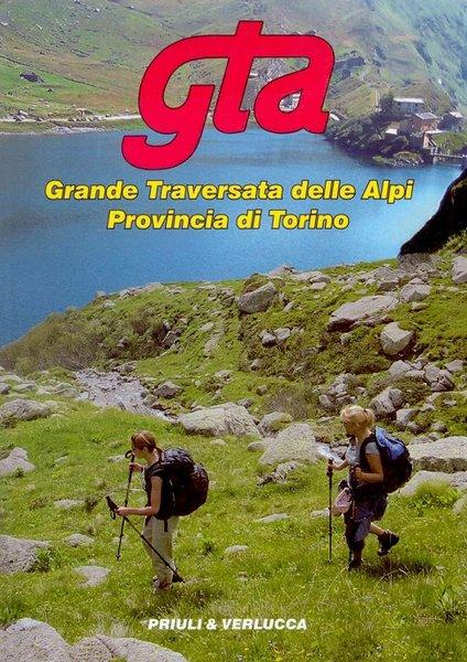 GTA. Grande traversata delle Alpi.