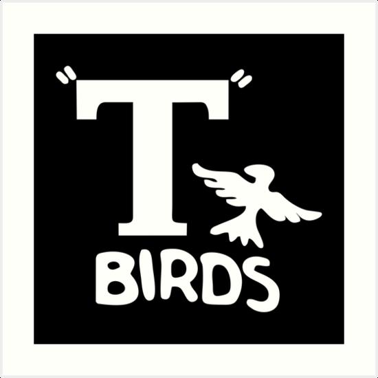 \'T Birds from Grease\' Art Print by zakarsia.