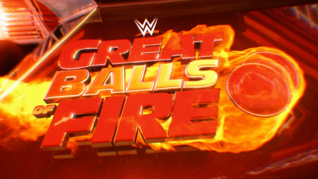 WWE Great Balls of Fire.