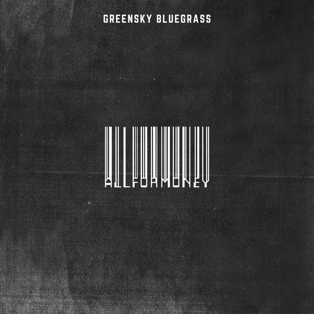 Details about All for Money by Greensky Bluegrass [Digipack] (Big Blue Zoo  Records).