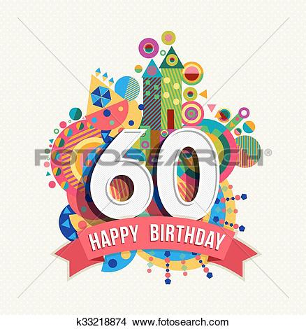 Clipart of Happy birthday 60 year greeting card poster color.
