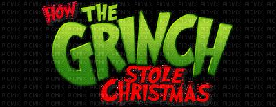 Kaz_Creations How The Grinch Stole Christmas Logo Text.