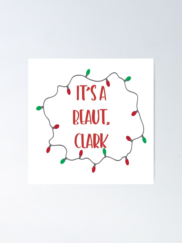 IT\'S A BEAUT, CLARK.
