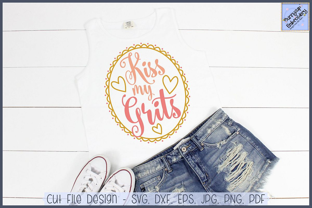 Kiss My Grits SVG and Clipart.