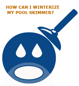 How Can I Winterize My Pool Skimmer?.