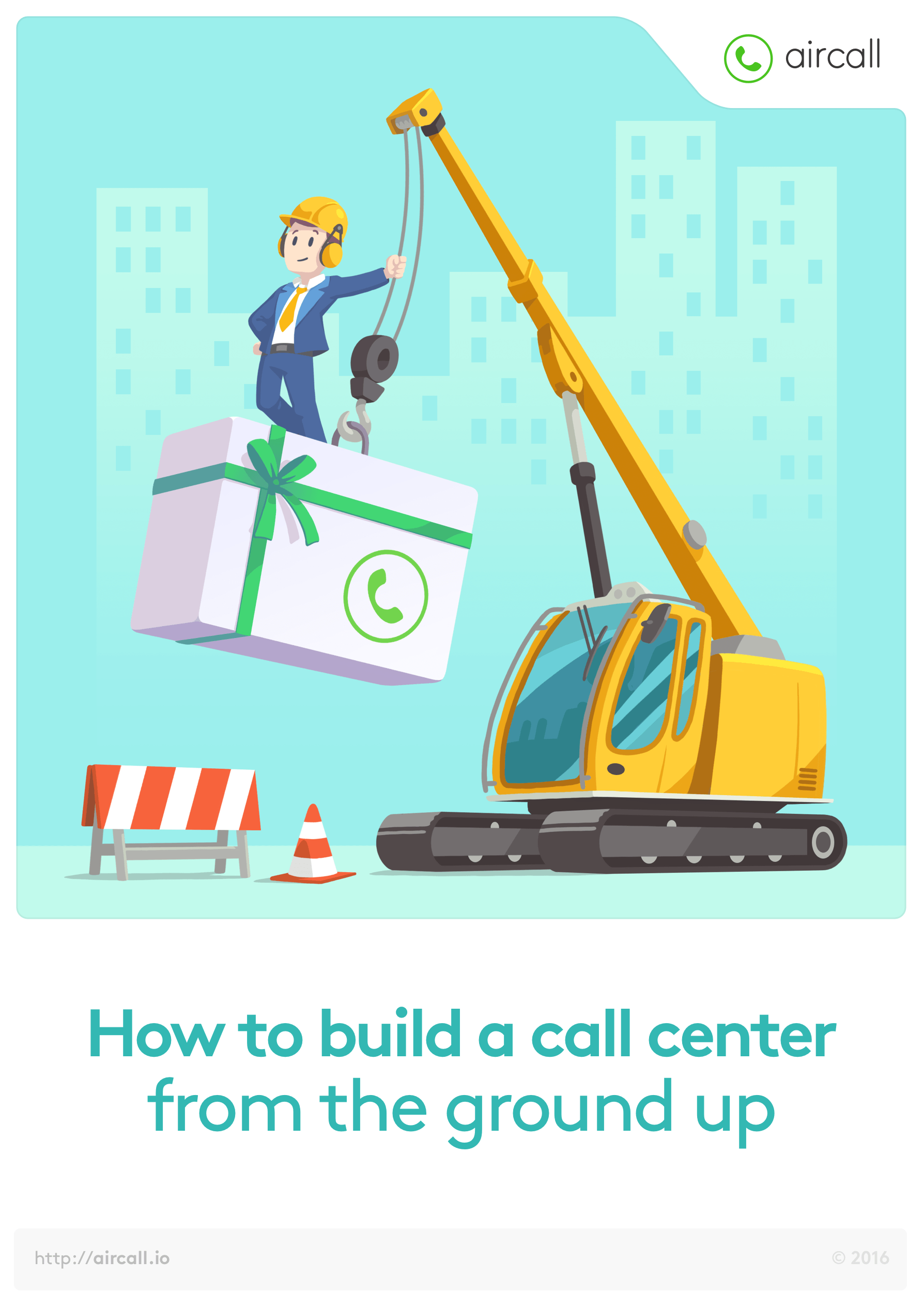 How to build a call center from the ground up.