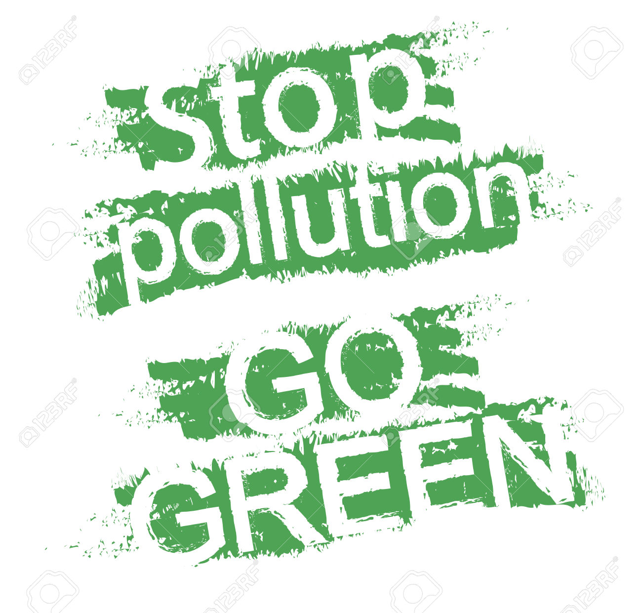 Stop Pollution. Go Green. Eco Friendly Grunge Style Scratched.