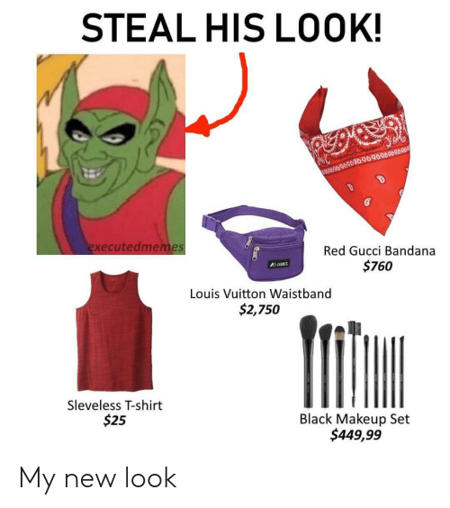 STEAL HIS LOOK! 99 9890 9090909690060090008 Executedmemes Red Gucci.