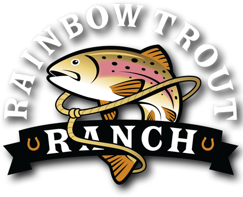 Rainbow Trout Ranch.