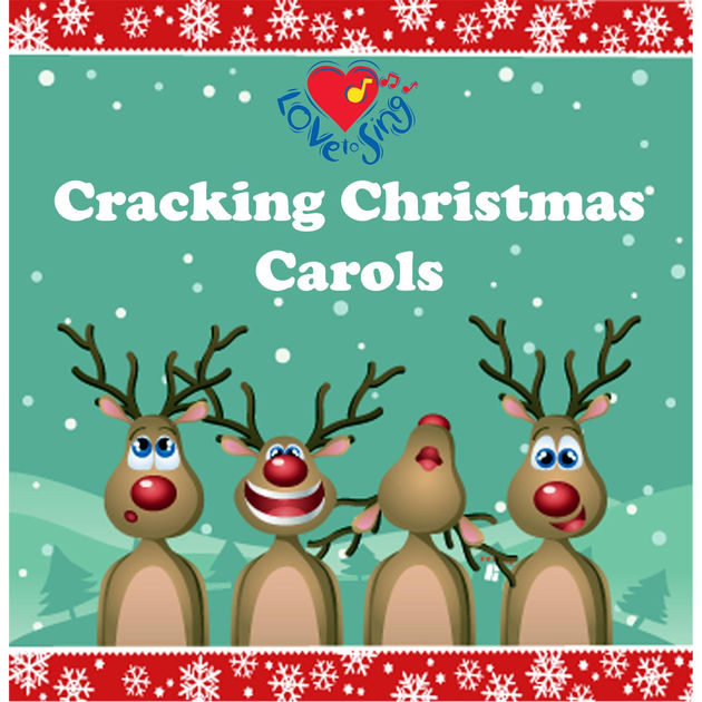 Cracking Christmas Carols by Love to Sing on Apple Music.