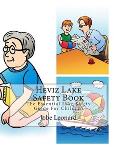 Heviz Lake Safety Book: The Essential Lake Safety Guide for.