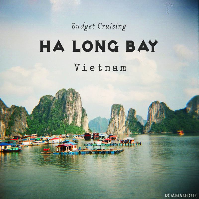 Roamaholic : The Truth About Budget Cruises in Ha Long Bay.