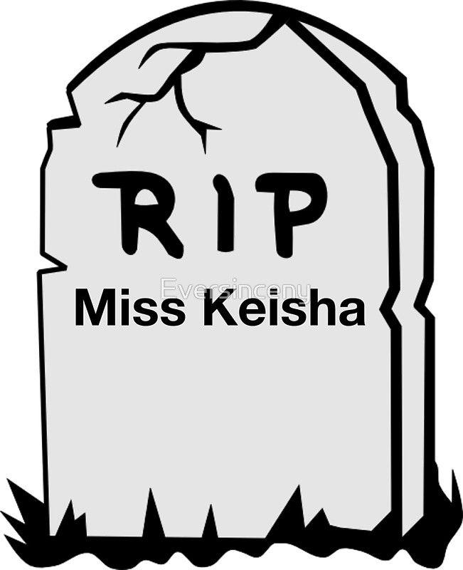 Miss Keisha.