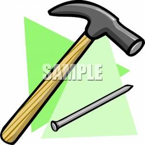 Hammer and a Long Nail.