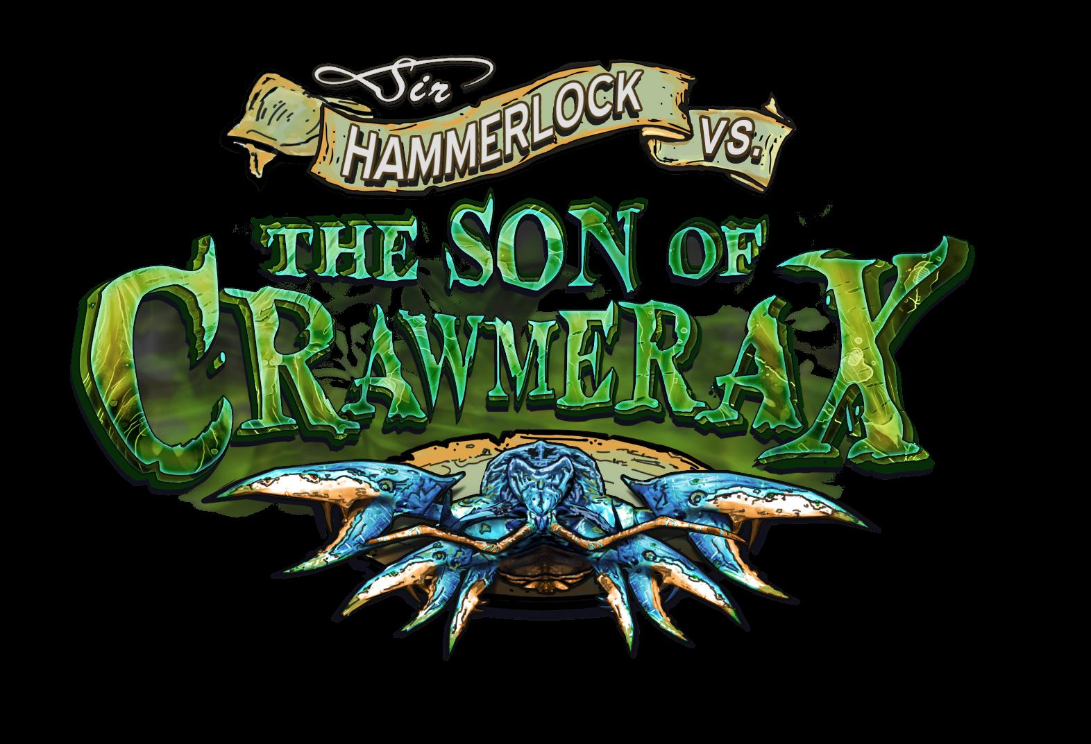 Sir Hammerlock vs. the Son of Crawmerax.