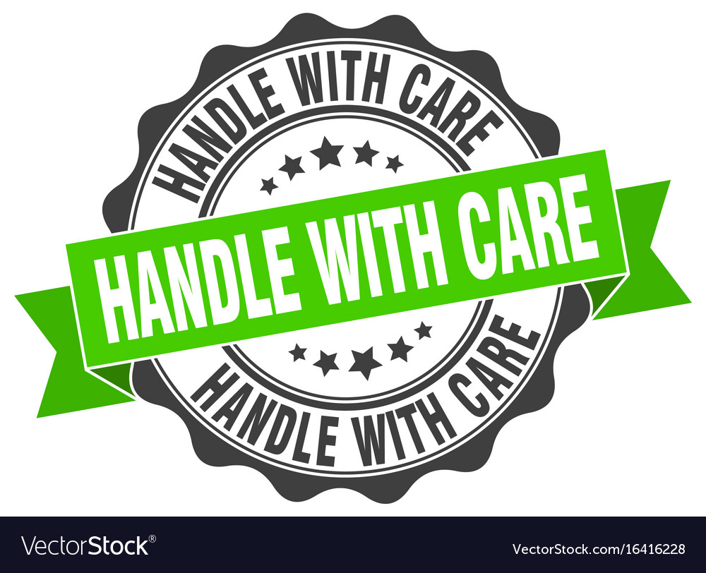 Handle with care stamp sign seal.