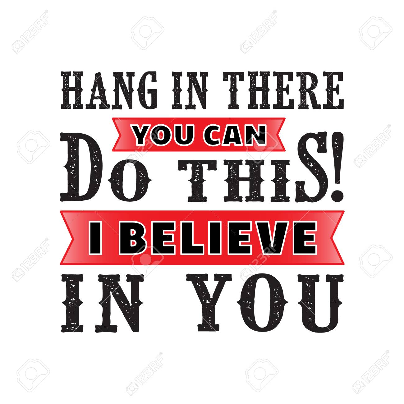 hang in There, Motivational Quote for better life.