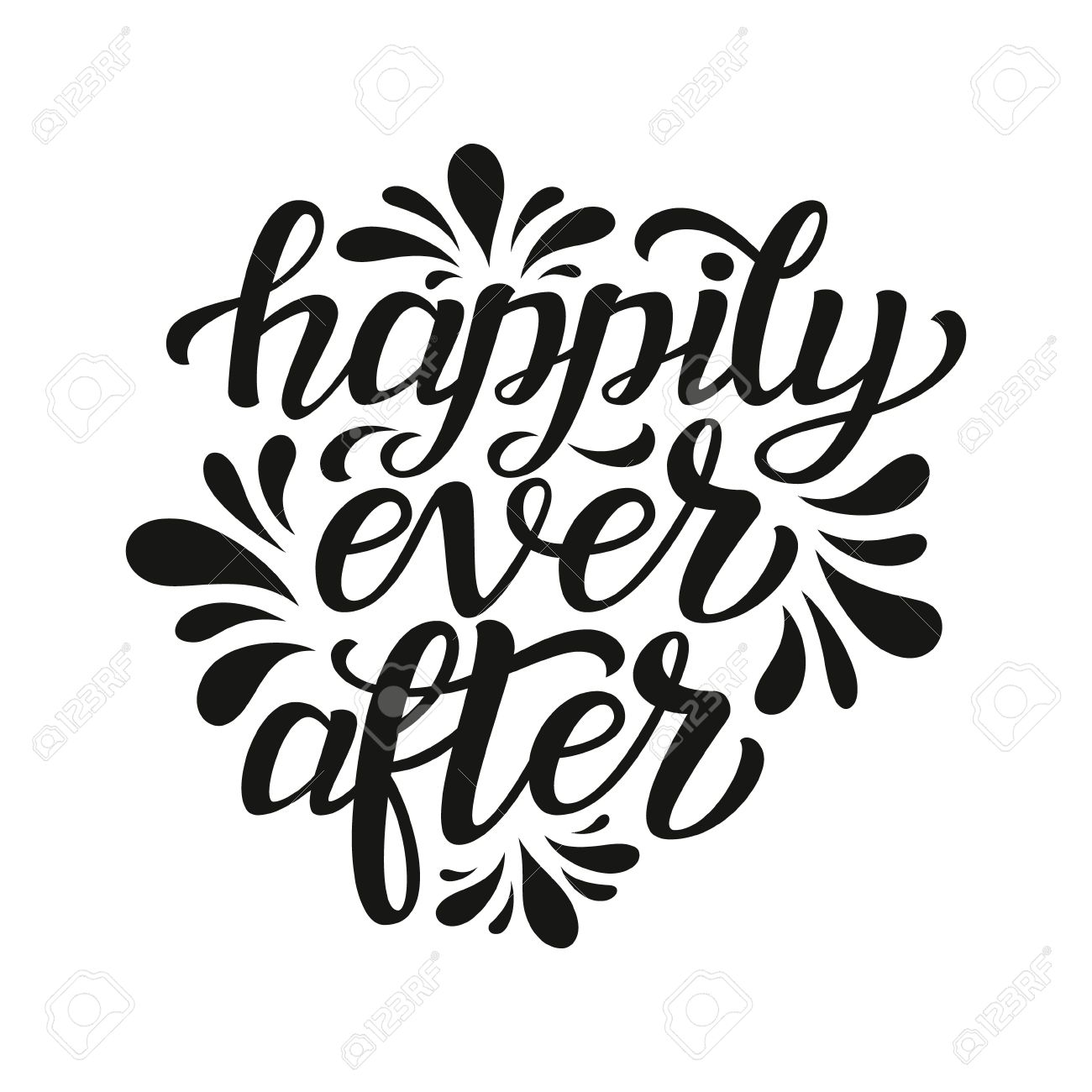 Happily ever after. Hand lettering typography text. For wedding,...