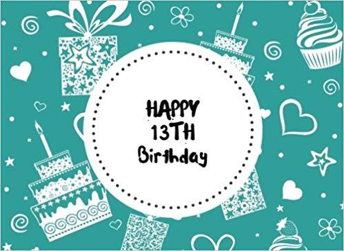 Happy 13th Birthday: Aqua Celebration Guest Message Book.