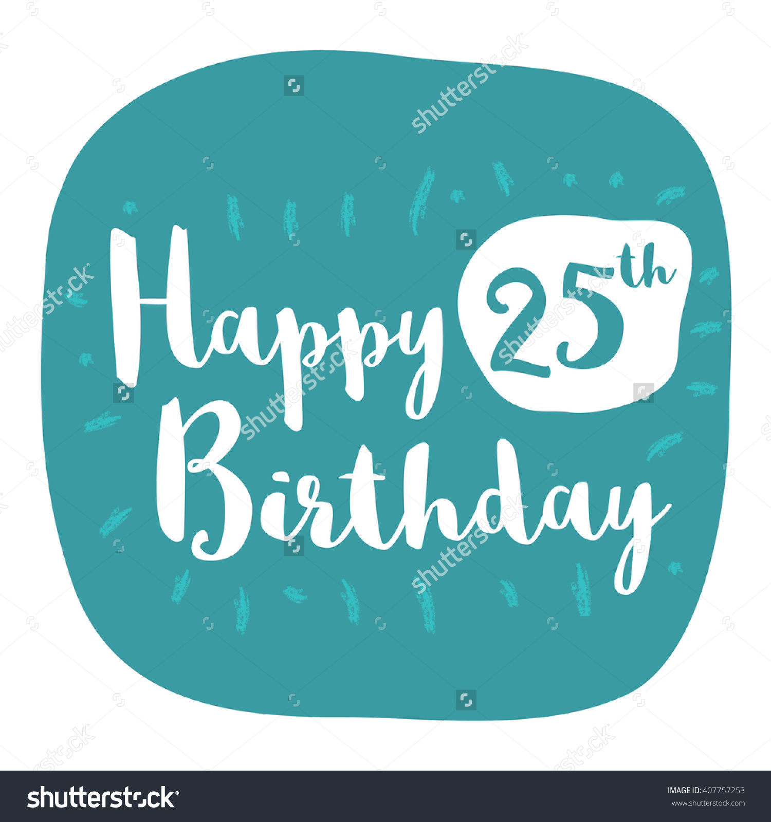 Happy 25th Birthday Card Brush Lettering Stock Vector 407757253.