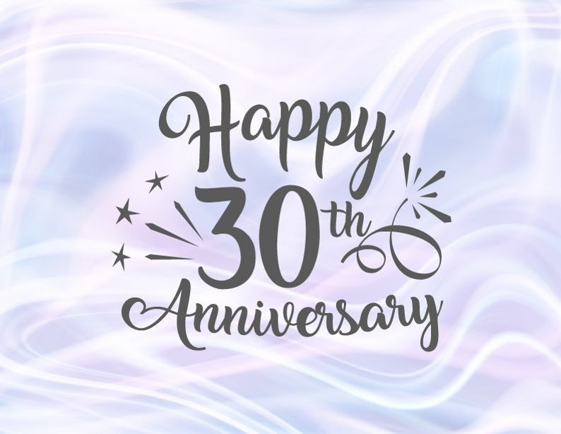 Happy 30th Anniversary SVG Files for Cricut Pearl Wedding Thirties Thirty  Year Letter Word Favor Glass Greeting Congrats Silhouette cut Sign.
