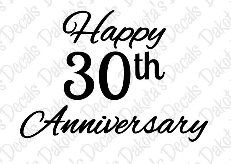 Happy 30th Anniversary SVG/DXF for Download.