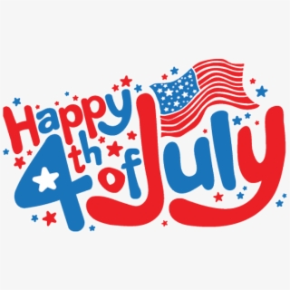 Happy 4th Of July Clipart , Png Download.