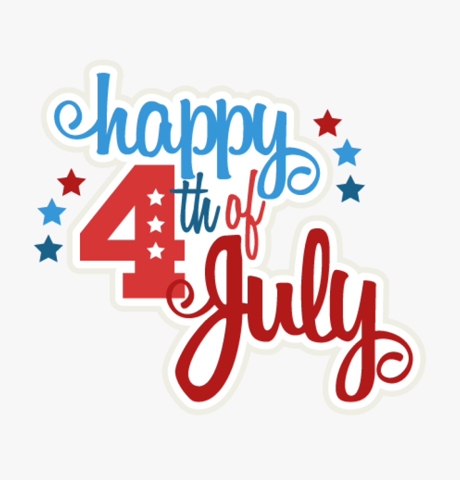 Happy 4th Of July Clipart Happy 4th Of July Svg Scrapbook.