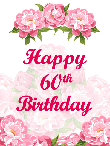Happy 60th Birthday Flower Card.