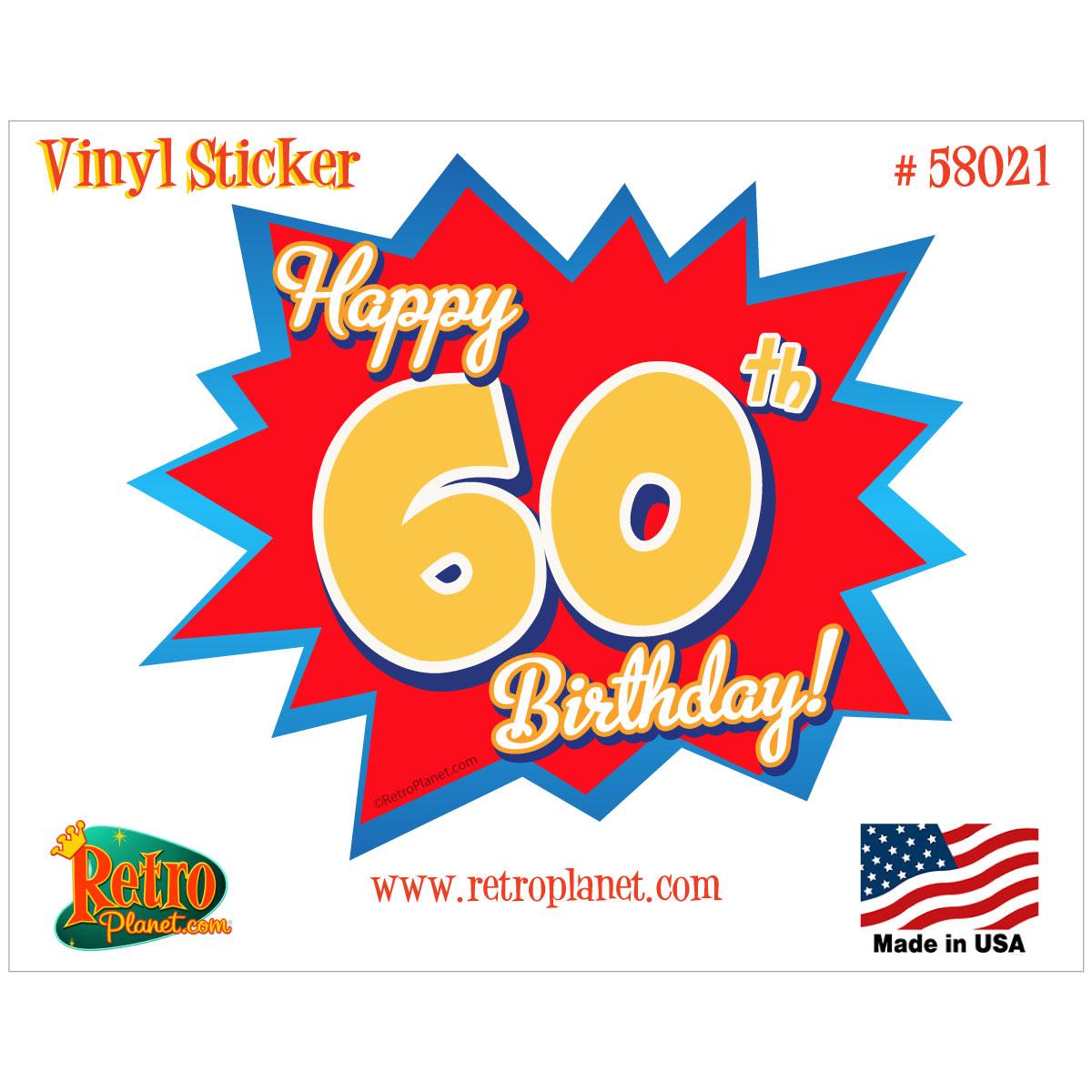Happy 60th Birthday Gift Vinyl Sticker.
