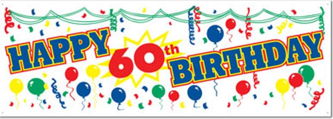 Happy 60th Birthday Banner Sign.