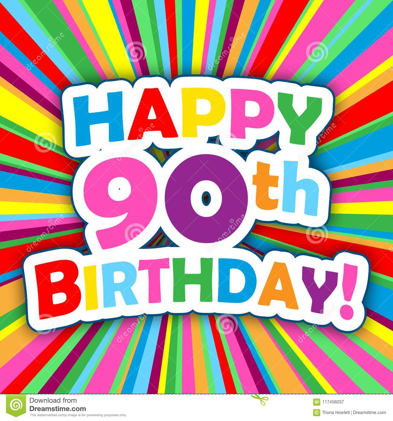 HAPPY 90th BIRTHDAY! Vector Card On Bright And Colorful Background.