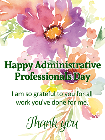 I am so Grateful! Happy Administrative Professionals Day Card.