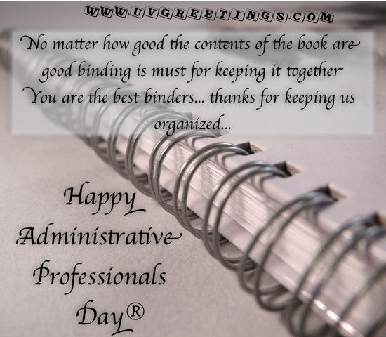 Happy Administrative Professionals' Day®.