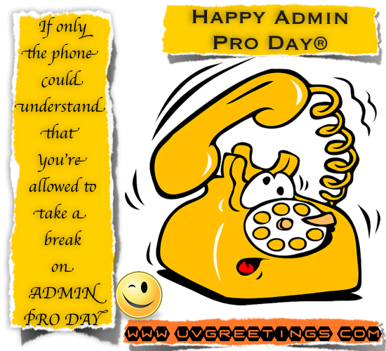 Administrative Professionals' Day®.