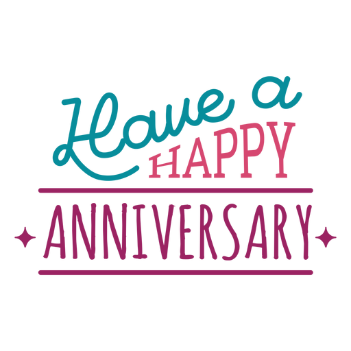 Have a happy anniversary lettering.