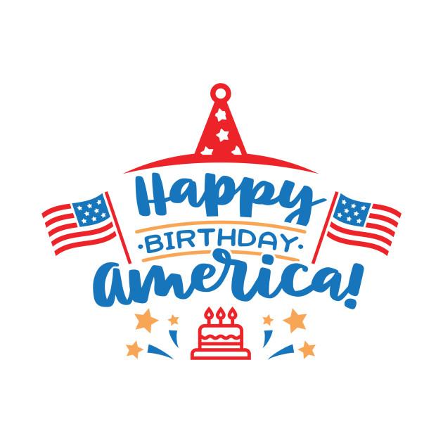 Happy Birthday America Shirt 4th of July T.