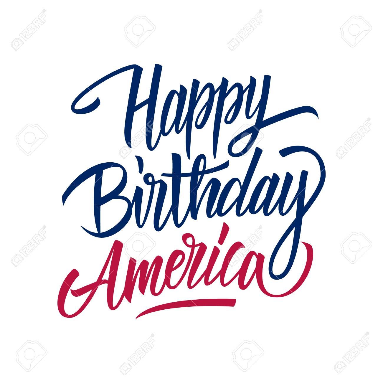Happy Birthday America handwritten inscription. United States...