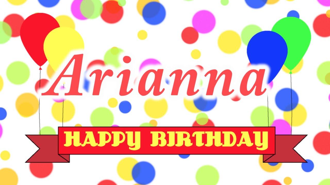 Happy Birthday Arianna Song.