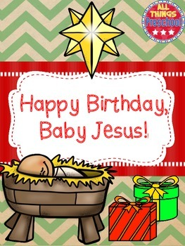 Christmas; Happy Birthday, Baby Jesus.
