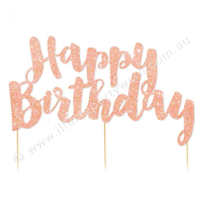 Happy Birthday Rose Gold Glitter Cake Topper.