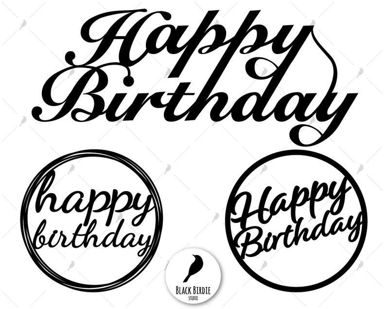 Happy Birthday Topper svg, Happy Birthday svg, cake topper svg, topper  clipart, birthday cake svg for cricut.