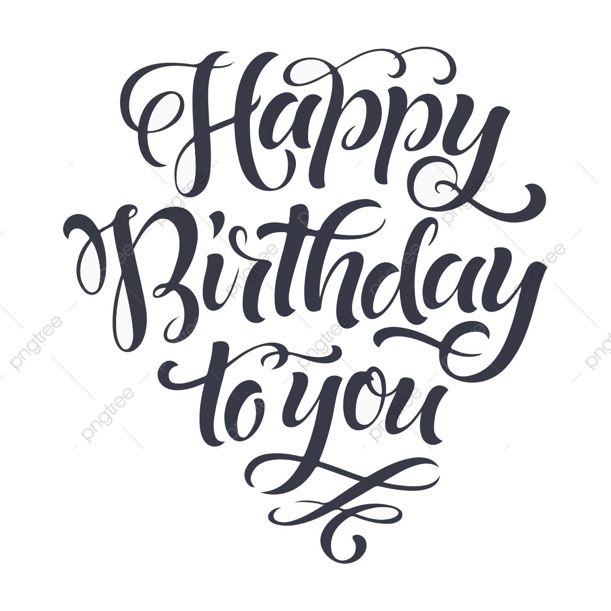 Happy Birthday To You, Birthday Vector, Birthday Template, Happy.