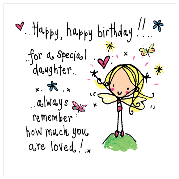 Happy happy birthday to a special daughter!.