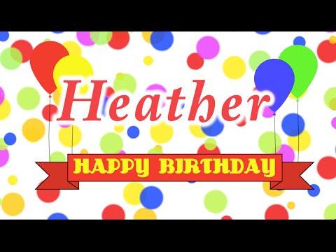 Happy Birthday, Heather.