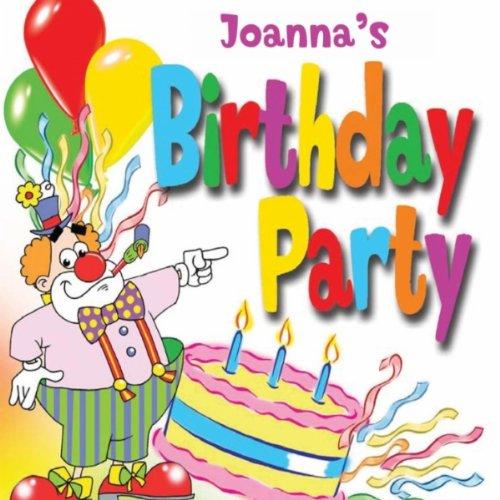 Happy Birthday Joanna by Fun Factory on Amazon Music.