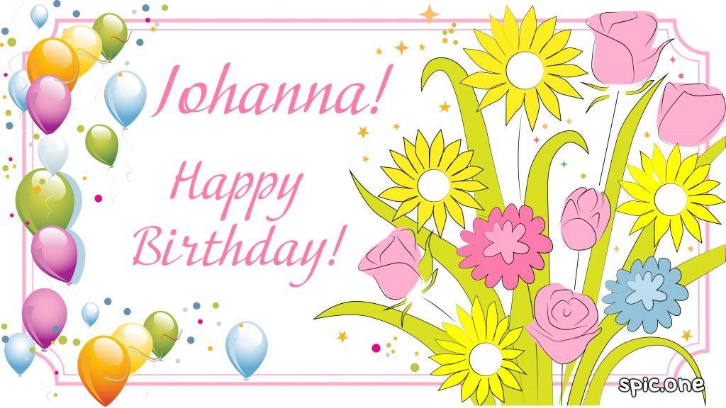 20 Happy birthday wishes for Johanna..