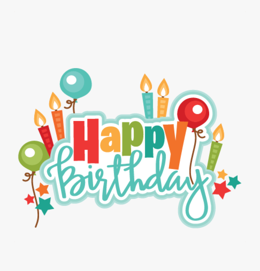 Png Freeuse Happy Birthday Clipart For Him.