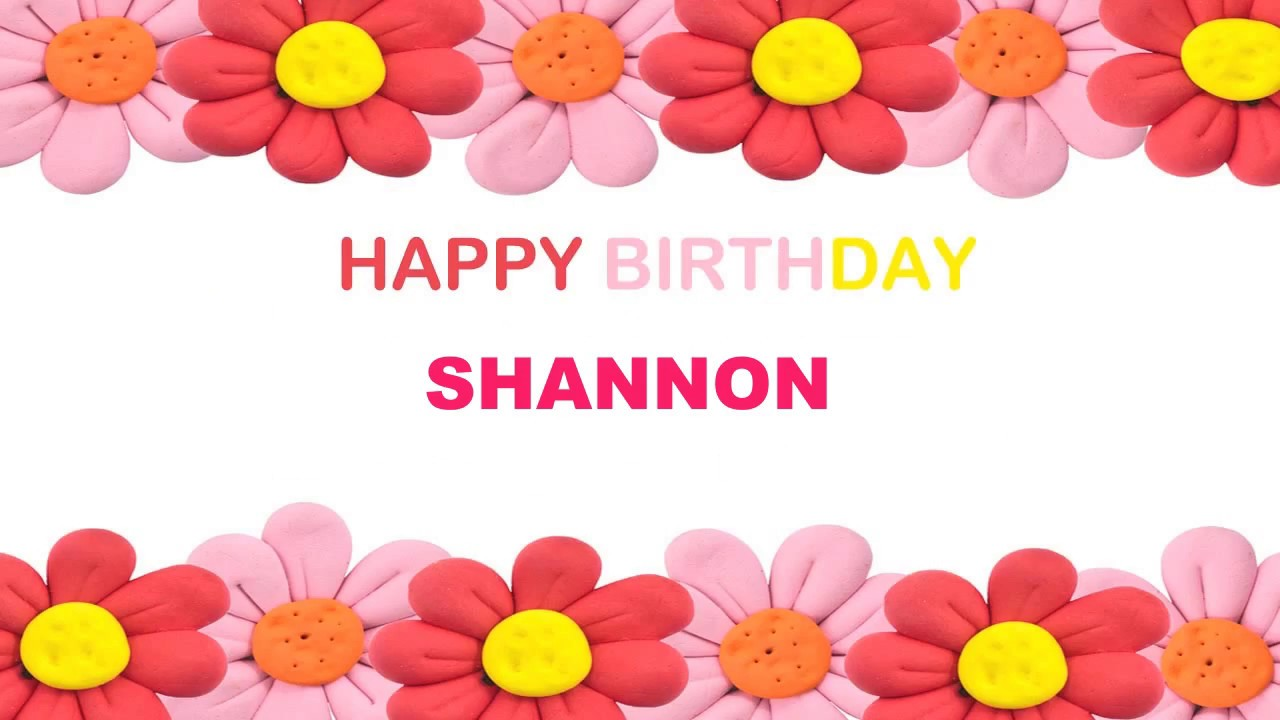 Shannon Birthday Postcards & Postales.