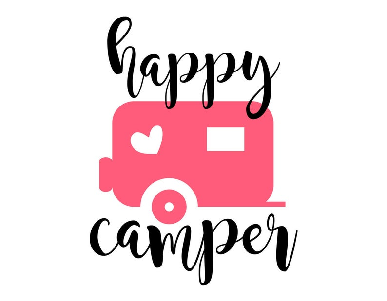 Happy Camper Svg, Eps, Dxf, Png, Camping Cutting File for Silhouette Cricut  Cameo, Instant Download Cut Machine Files.